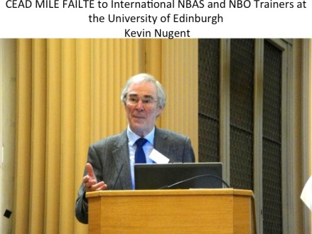 Professor J. Kevin Nugent's Fáilte to the NBO/NBAS Trainers